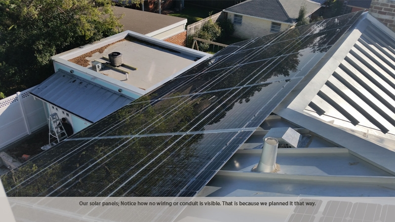 Our solar panels; Notice how no wiring or conduit is visible. That is because we planned it that way.